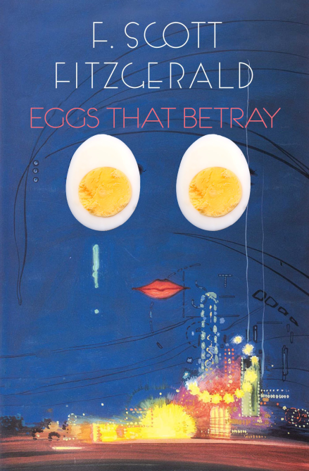 eggs that betray